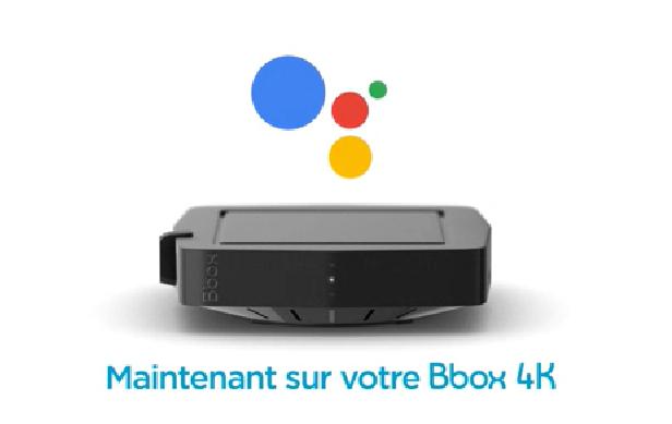L'Assistant Google désormais intégré dans Bbox 4K !