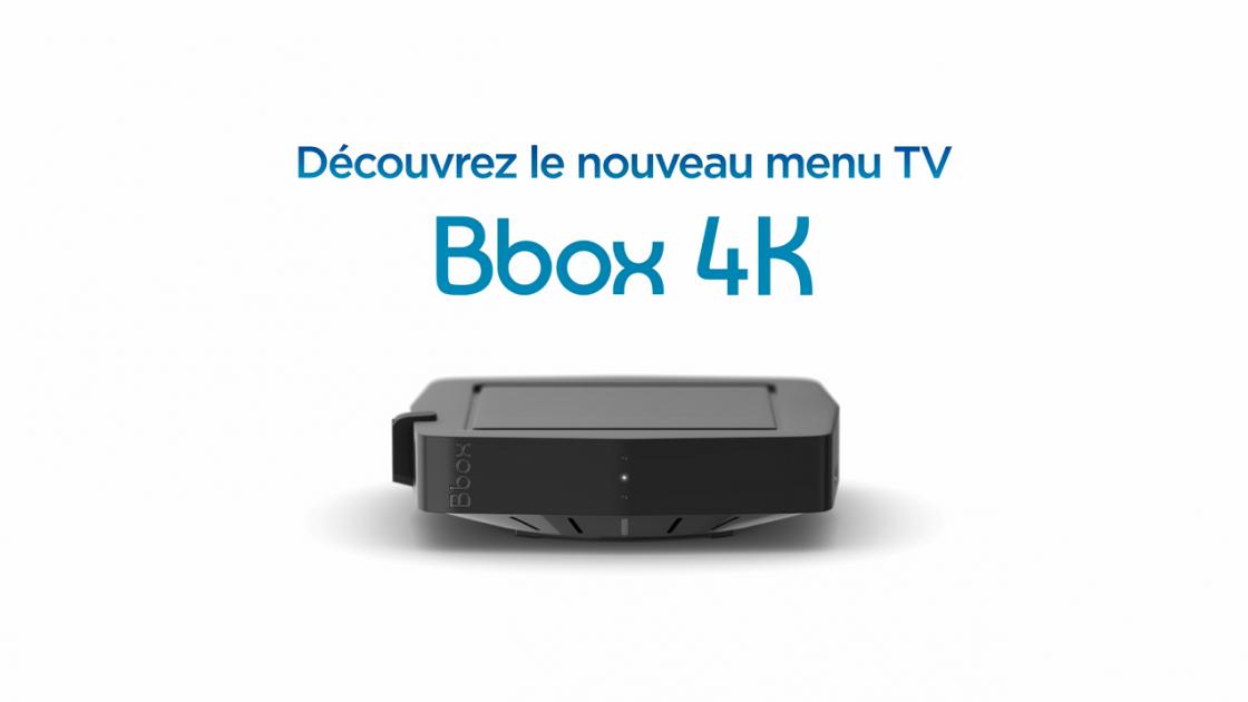 Nouveau Menu TV - Bbox 4k