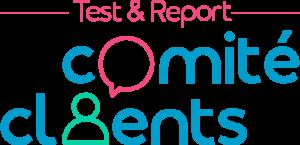Test and report - Comité clients