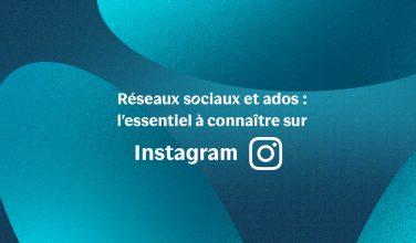 Tout savoir sur Instagram