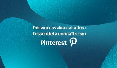 Tout savoir sur Pinterest