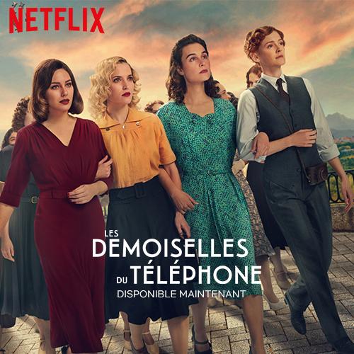 Les Demoiselles du Téléphone - Netflix - Séries - Sur place ou à emporter