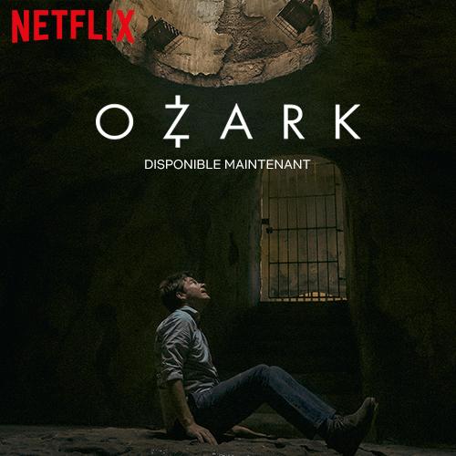Ozark - Netflix - Séries - Sur place ou à emporter