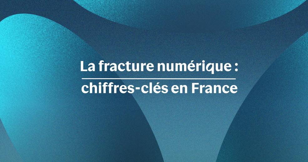 L'exclusion numérique : les chiffres-clés en France