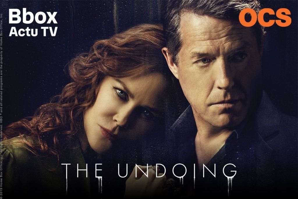 OCS -The Undoing - Bbox Actu TV - B.tv